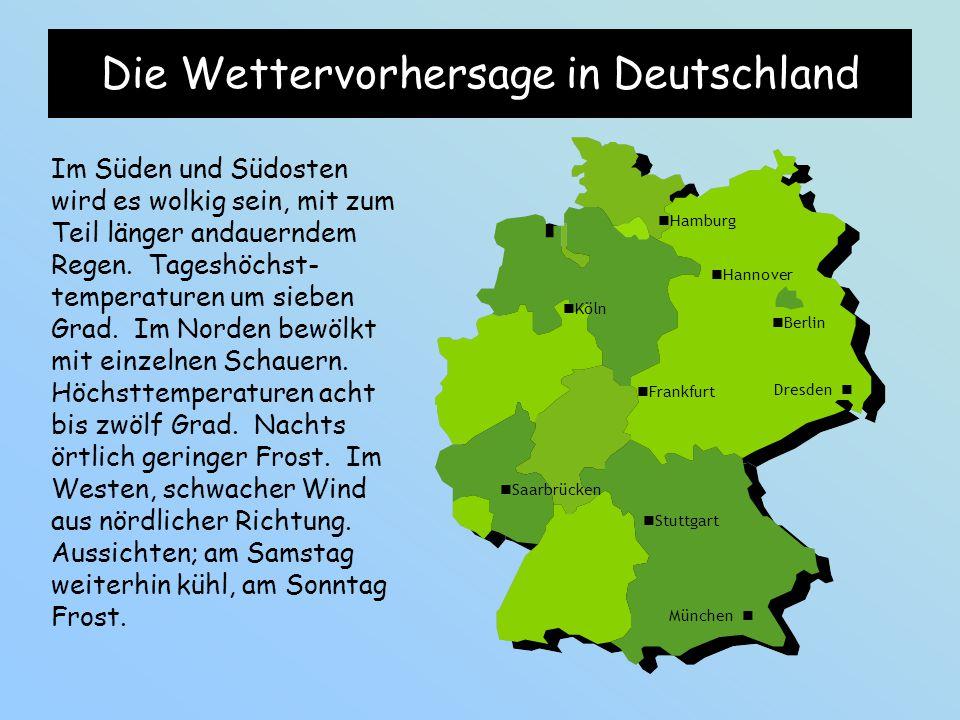 Die Wettervorhersage in Deutschland