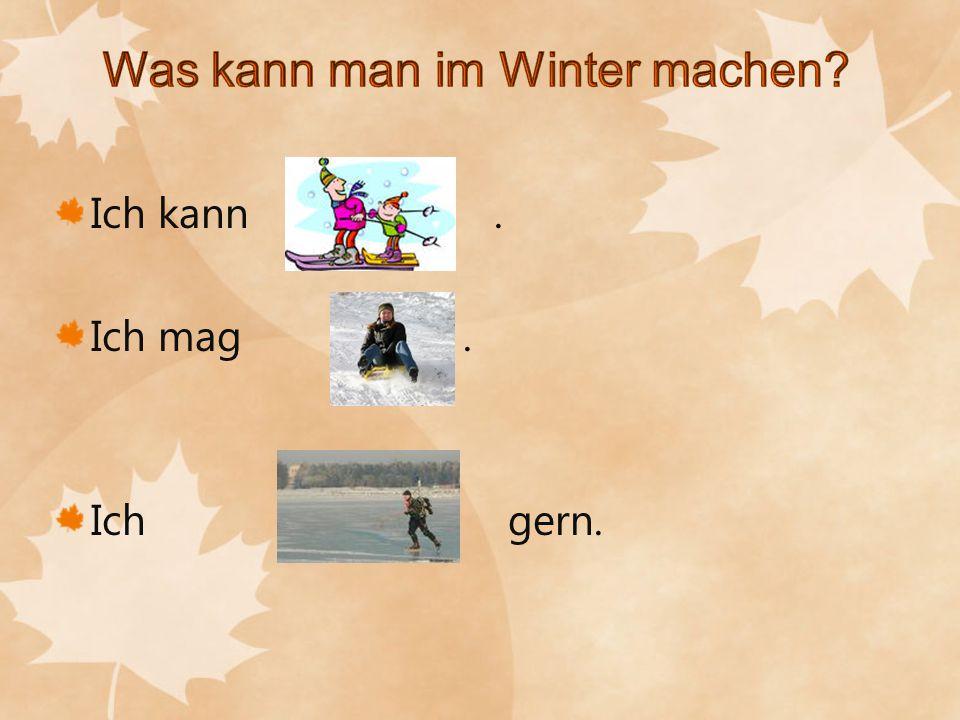 Was kann man im Winter machen
