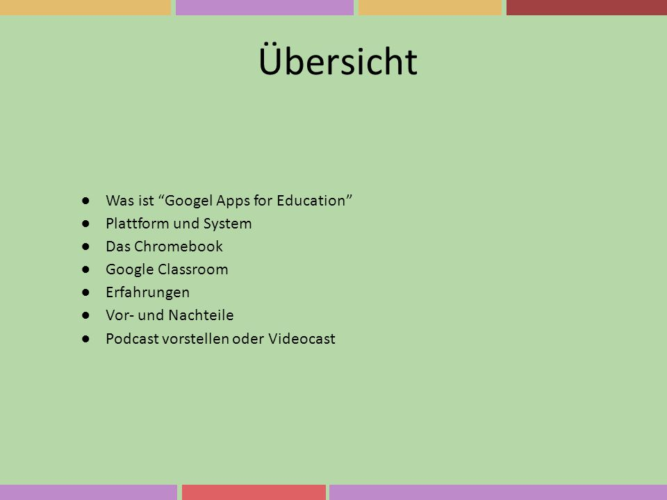 Übersicht Was ist Googel Apps for Education Plattform und System