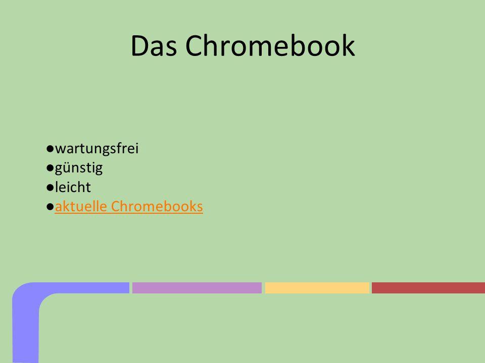 Das Chromebook wartungsfrei günstig leicht aktuelle Chromebooks 4