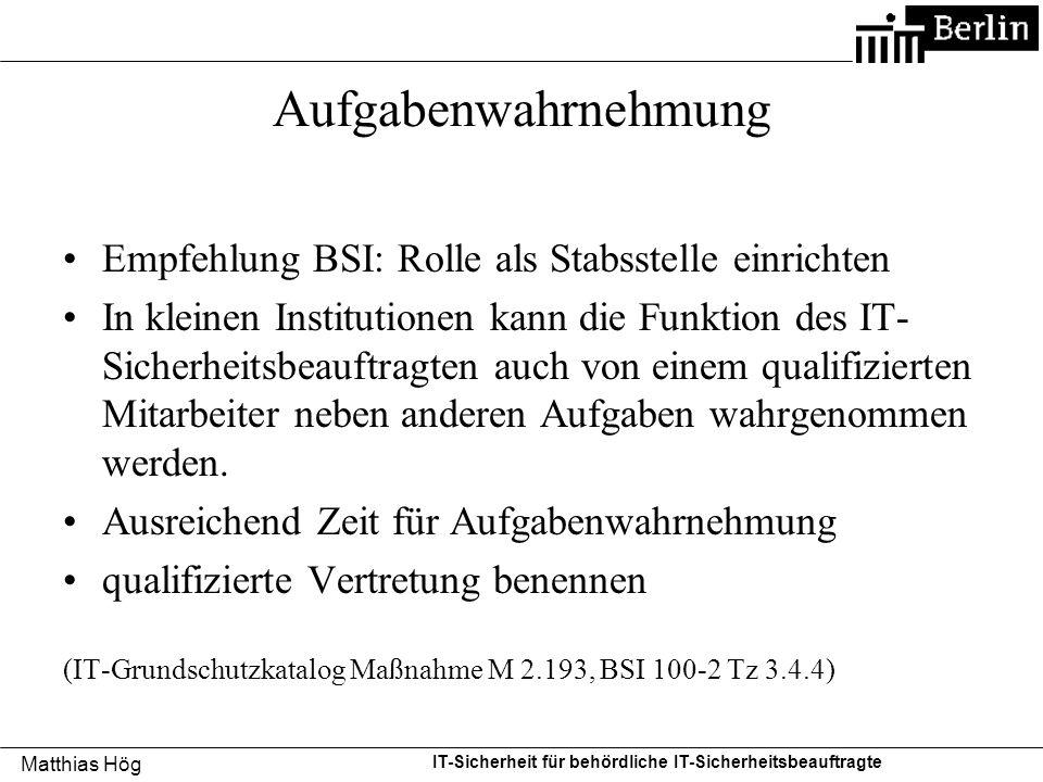 Aufgabenwahrnehmung Empfehlung BSI: Rolle als Stabsstelle einrichten