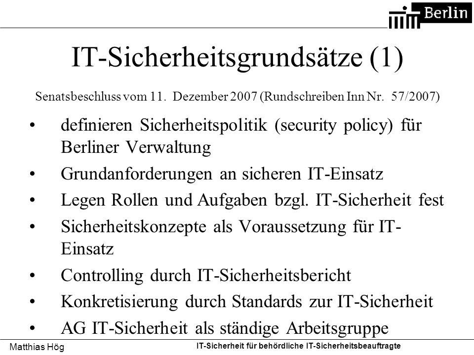 IT-Sicherheitsgrundsätze (1) Senatsbeschluss vom 11