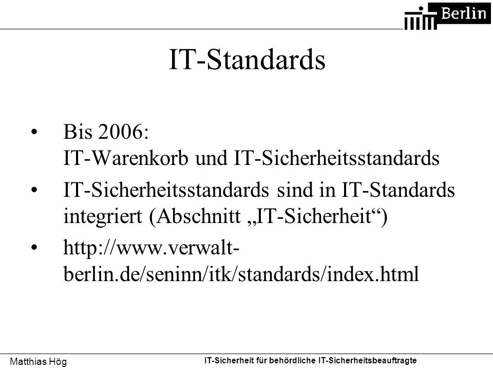 IT-Standards Bis 2006: IT-Warenkorb und IT-Sicherheitsstandards