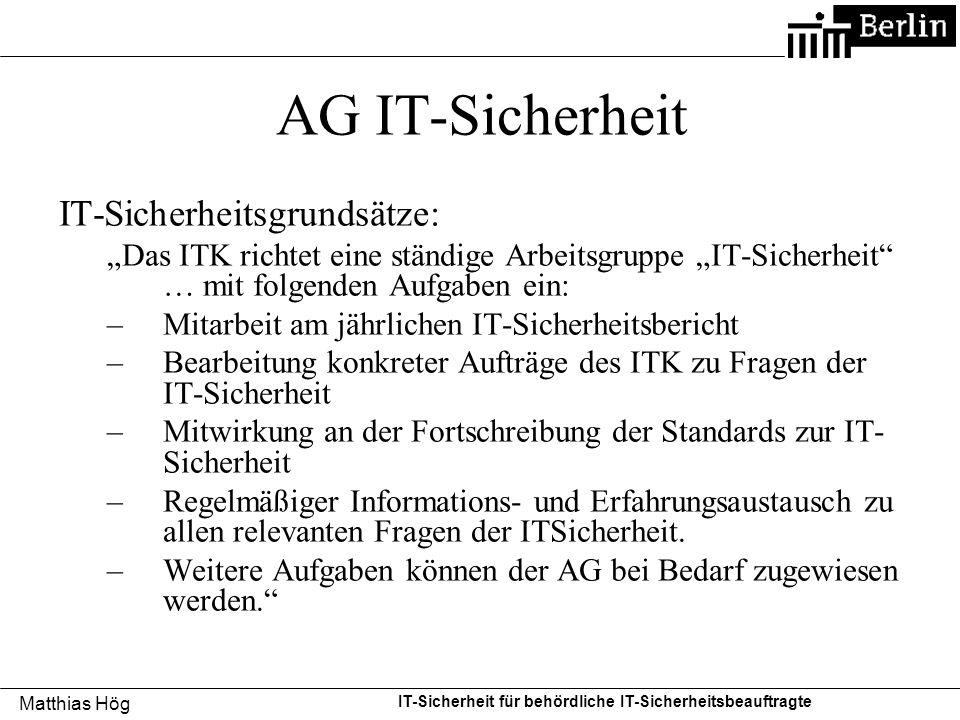 AG IT-Sicherheit IT-Sicherheitsgrundsätze: