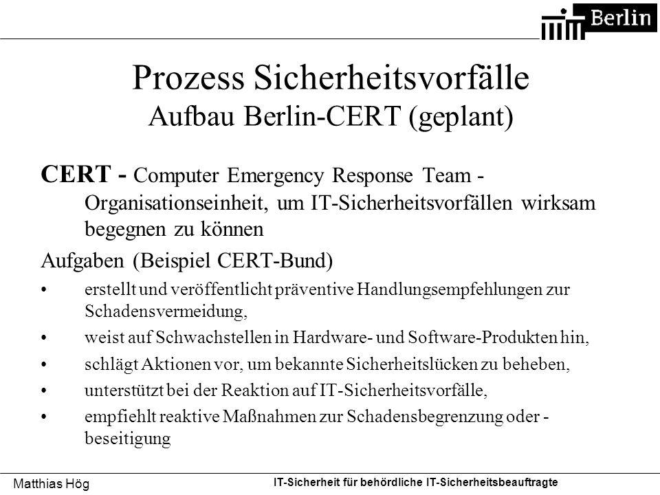 Prozess Sicherheitsvorfälle Aufbau Berlin-CERT (geplant)