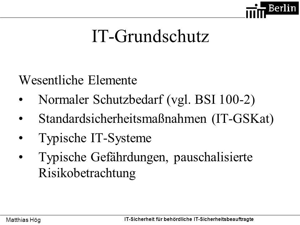 IT-Grundschutz Wesentliche Elemente