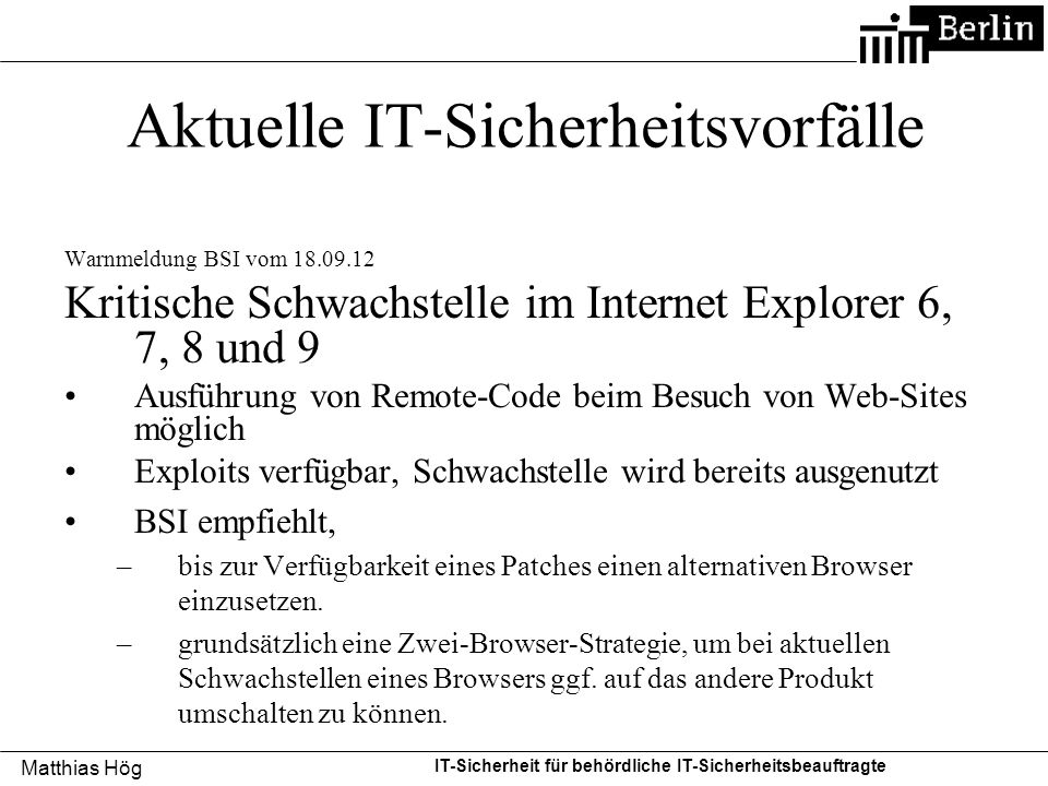 Aktuelle IT-Sicherheitsvorfälle