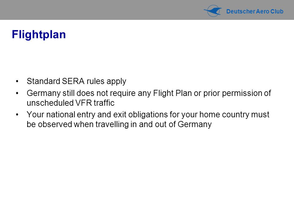 Flightplan Standard SERA rules apply
