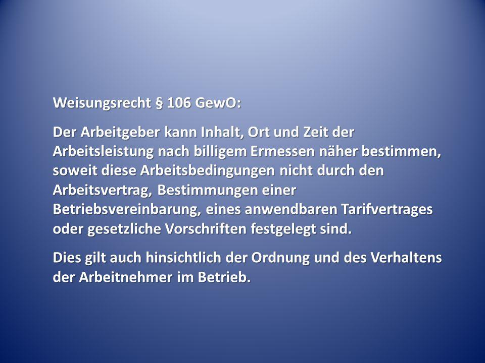 Weisungsrecht § 106 GewO: