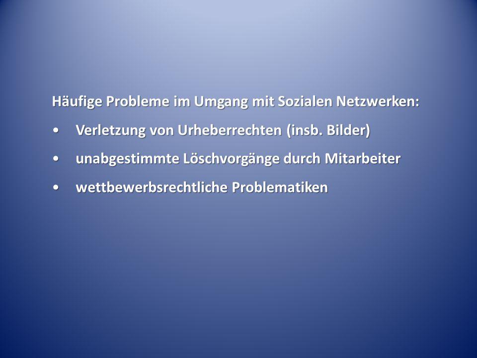Häufige Probleme im Umgang mit Sozialen Netzwerken: