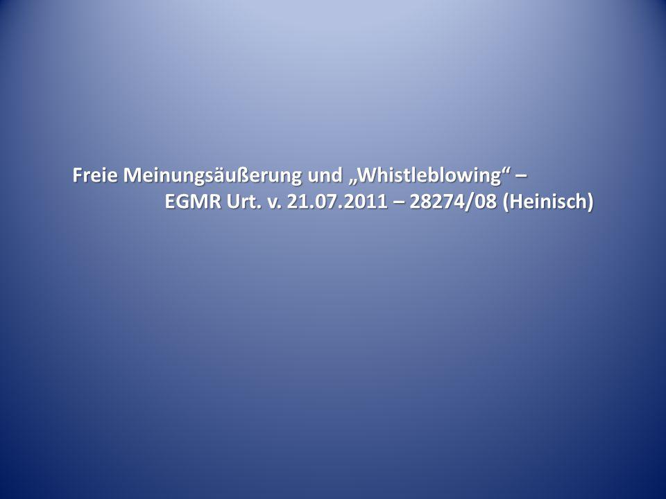 """Freie Meinungsäußerung und """"Whistleblowing –"""