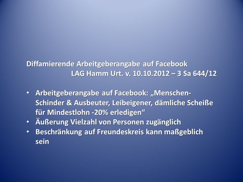 Diffamierende Arbeitgeberangabe auf Facebook