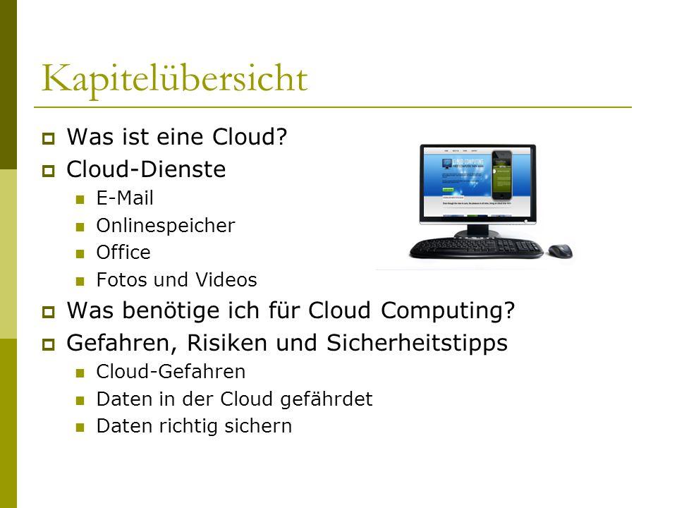 Kapitelübersicht Was ist eine Cloud Cloud-Dienste