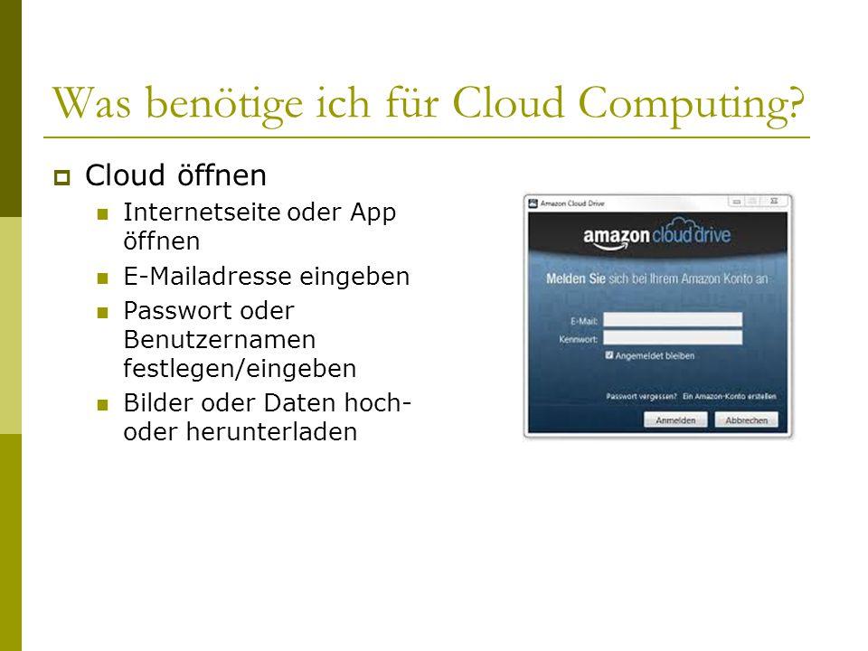 Was benötige ich für Cloud Computing