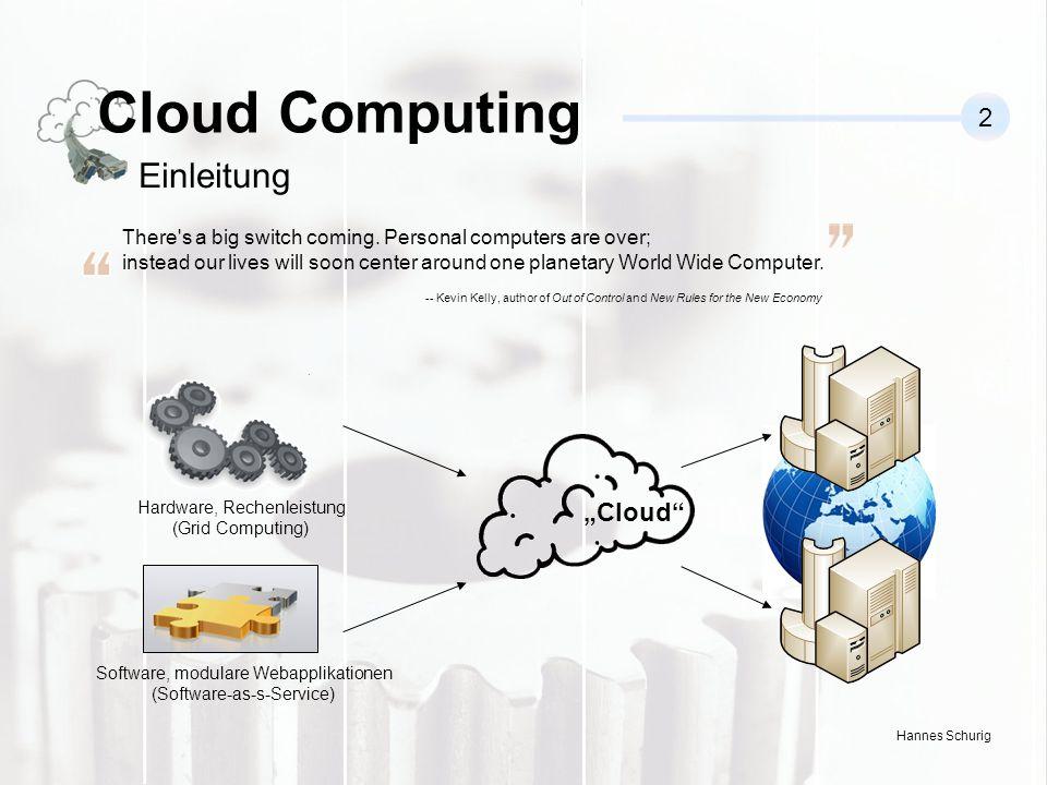 "Cloud Computing Einleitung 2 ""Cloud"