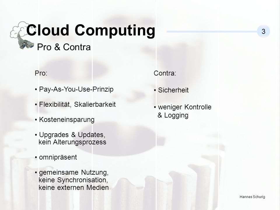 Cloud Computing Pro & Contra 3 Pro: Pay-As-You-Use-Prinzip