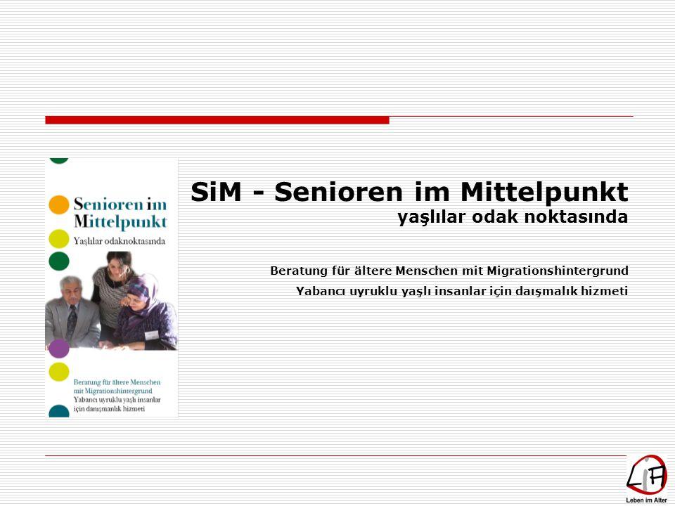SiM - Senioren im Mittelpunkt yaşlılar odak noktasında