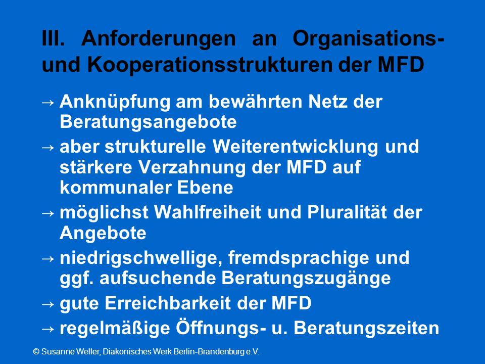 III. Anforderungen an Organisations- und Kooperationsstrukturen der MFD