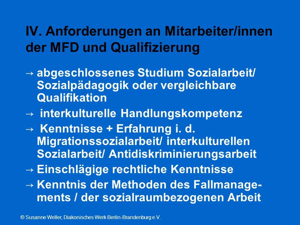 IV. Anforderungen an Mitarbeiter/innen der MFD und Qualifizierung