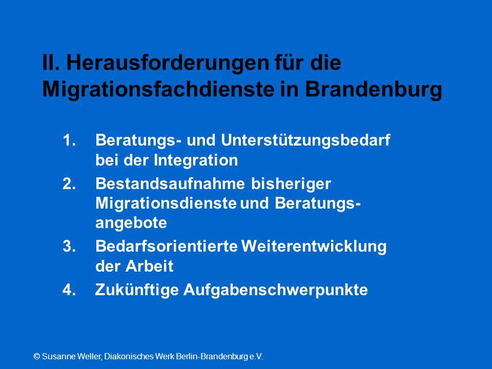 II. Herausforderungen für die Migrationsfachdienste in Brandenburg