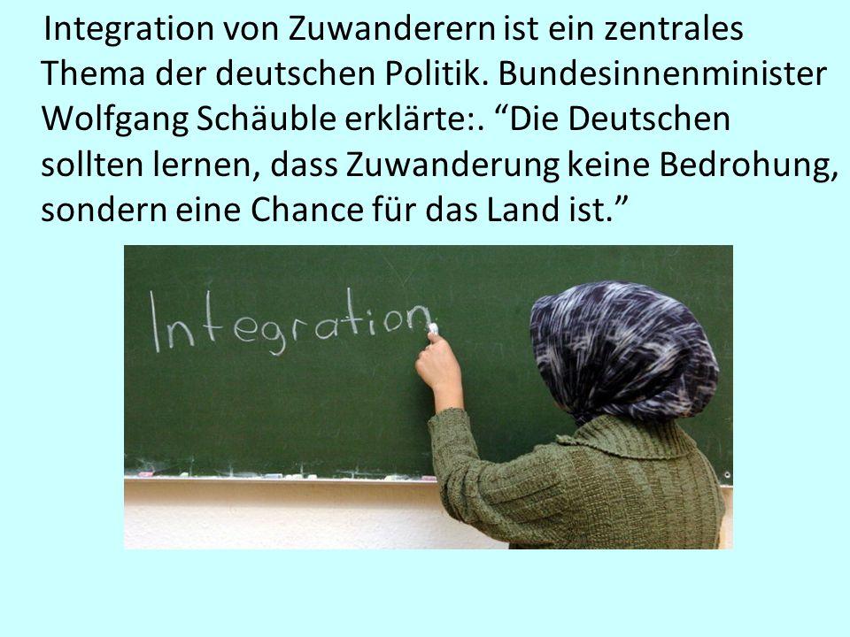 Integration von Zuwanderern ist ein zentrales Thema der deutschen Politik.