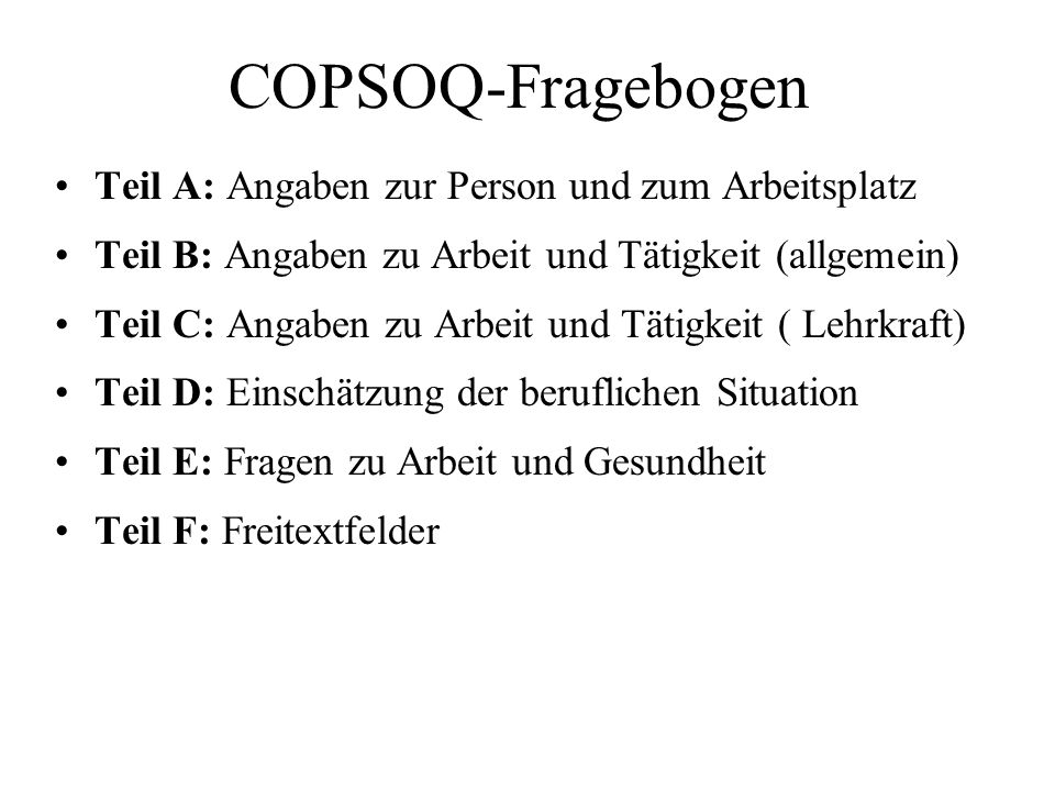COPSOQ-Fragebogen Teil A: Angaben zur Person und zum Arbeitsplatz