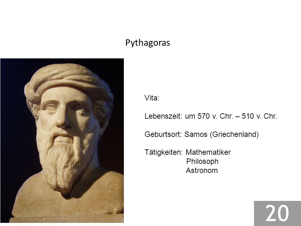 Pythagoras Vita: Lebenszeit: um 570 v. Chr. – 510 v. Chr.