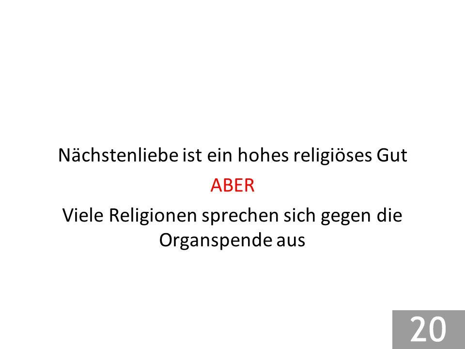 Nächstenliebe ist ein hohes religiöses Gut ABER