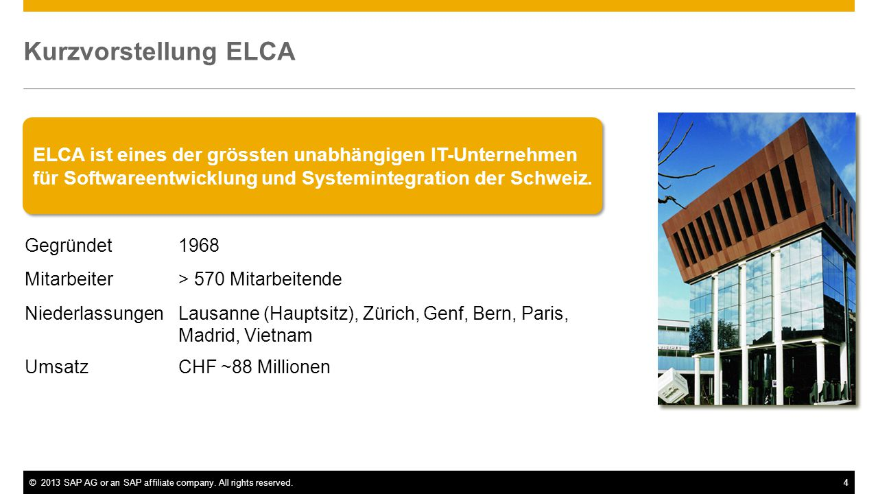 Kurzvorstellung ELCA ELCA ist eines der grössten unabhängigen IT-Unternehmen für Softwareentwicklung und Systemintegration der Schweiz.