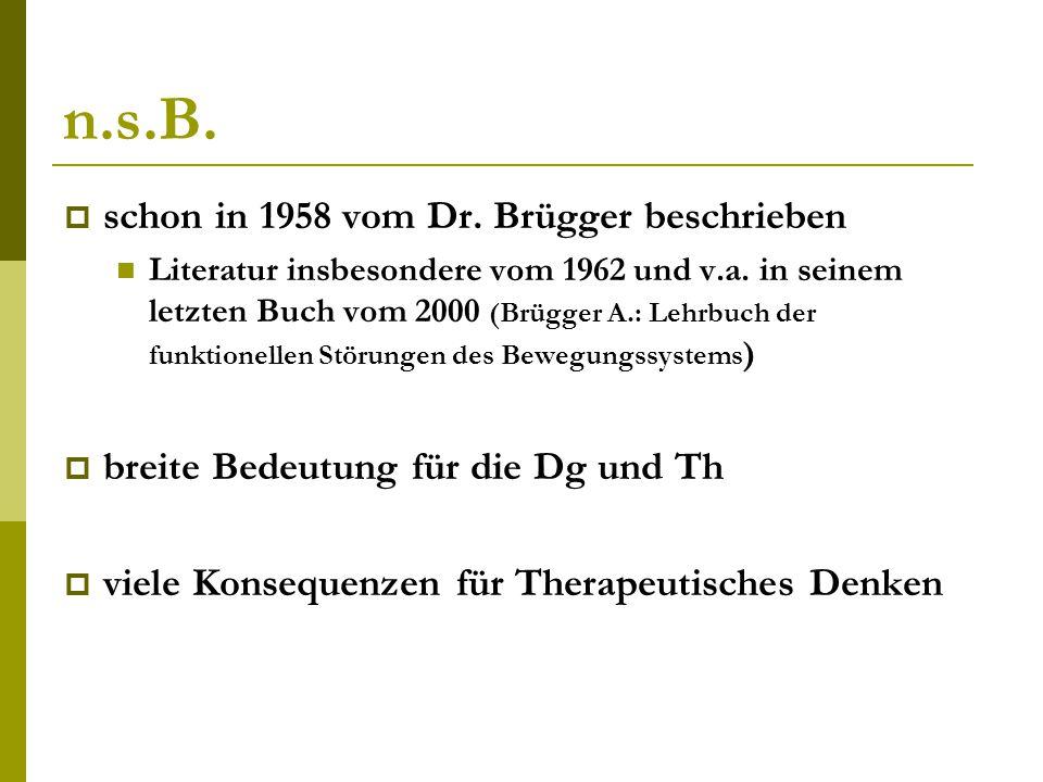 n.s.B. schon in 1958 vom Dr. Brügger beschrieben