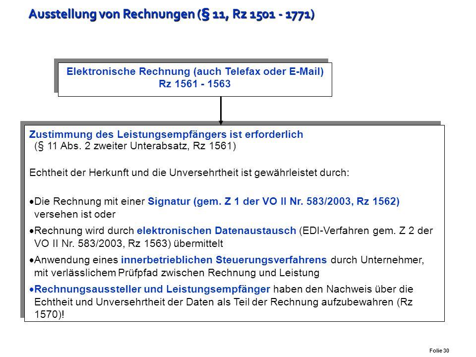 Ausstellung von Rechnungen (§ 11, Rz 1501 - 1771)
