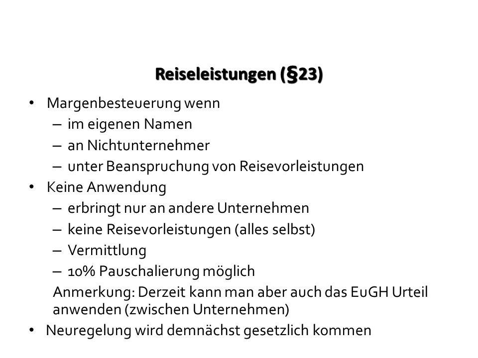 Reiseleistungen (§23) Margenbesteuerung wenn im eigenen Namen