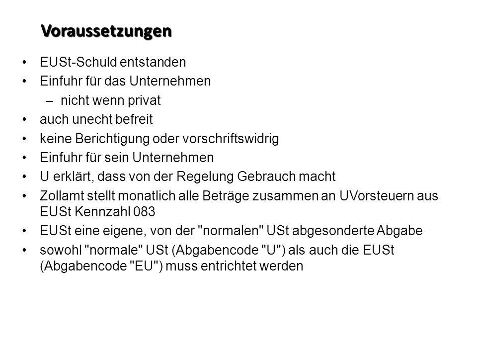 Voraussetzungen EUSt-Schuld entstanden Einfuhr für das Unternehmen