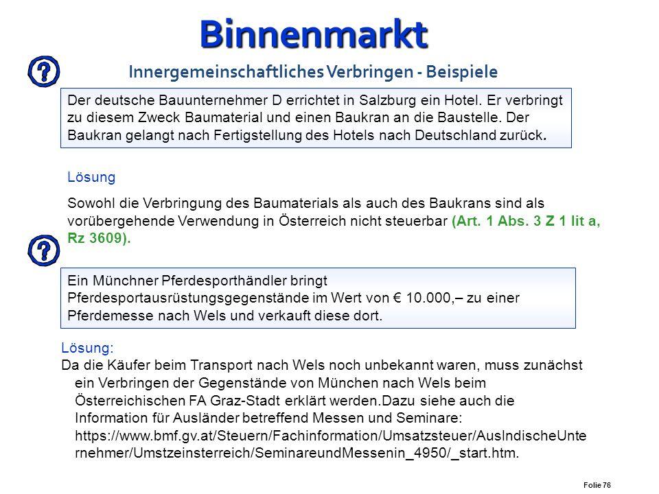 Binnenmarkt Innergemeinschaftliches Verbringen - Beispiele