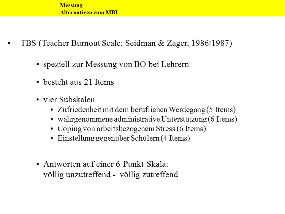 TBS (Teacher Burnout Scale; Seidman & Zager, 1986/1987)