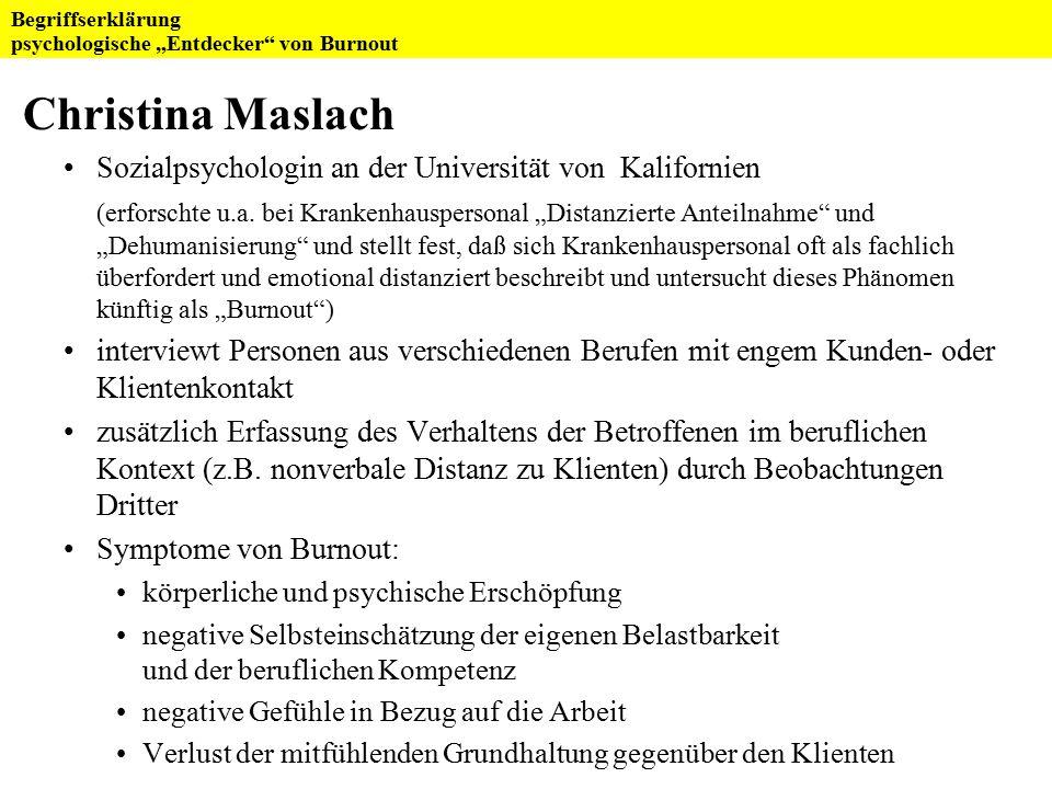 Christina Maslach Sozialpsychologin an der Universität von Kalifornien