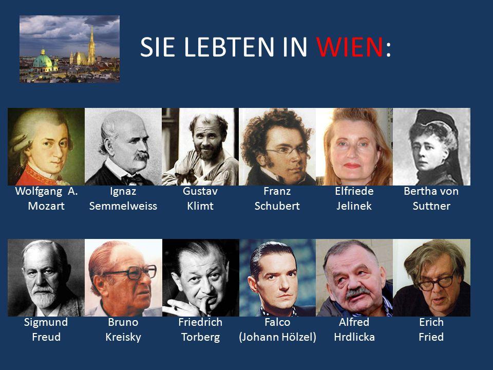 SIE LEBTEN IN WIEN: Wolfgang A. Mozart Ignaz Semmelweiss Gustav Klimt