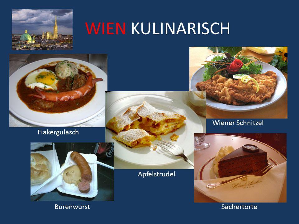 WIEN KULINARISCH Wiener Schnitzel Fiakergulasch Apfelstrudel
