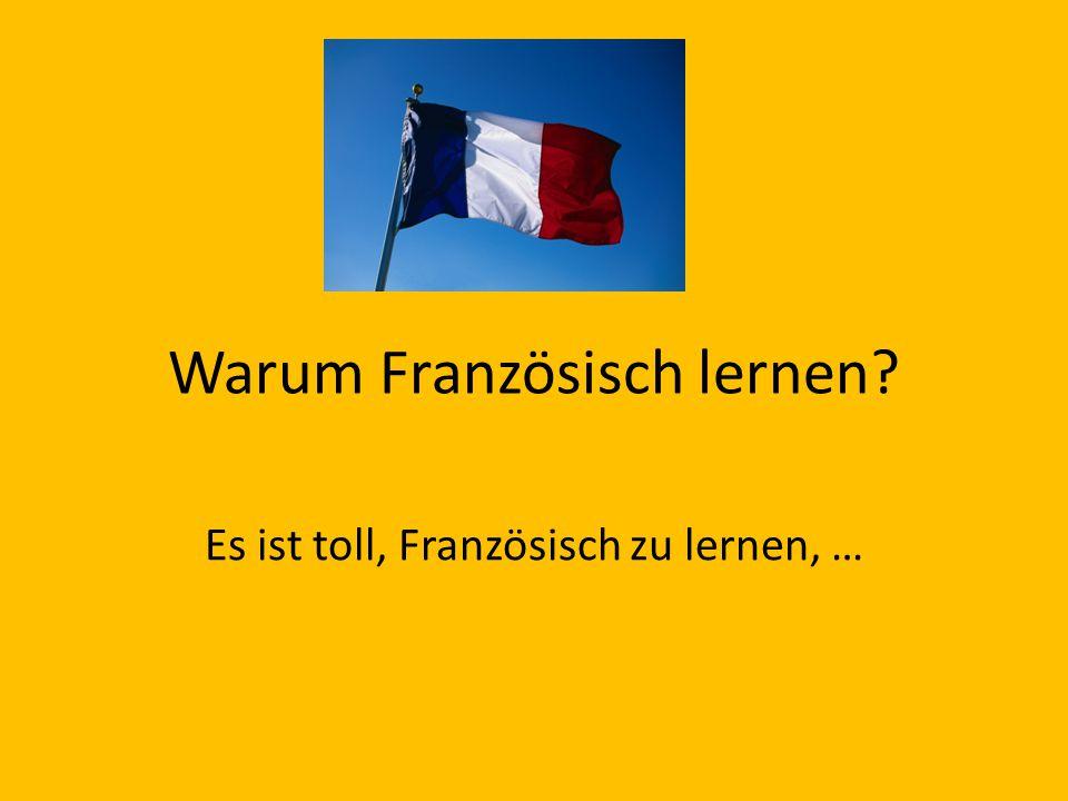 Warum Französisch lernen