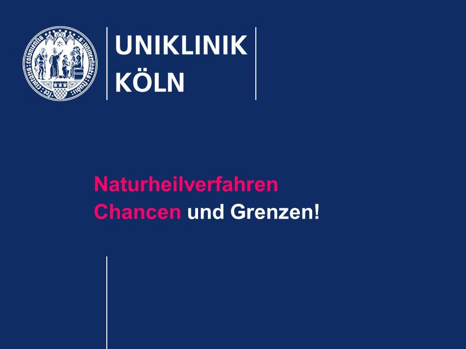 Naturheilverfahren Chancen und Grenzen!