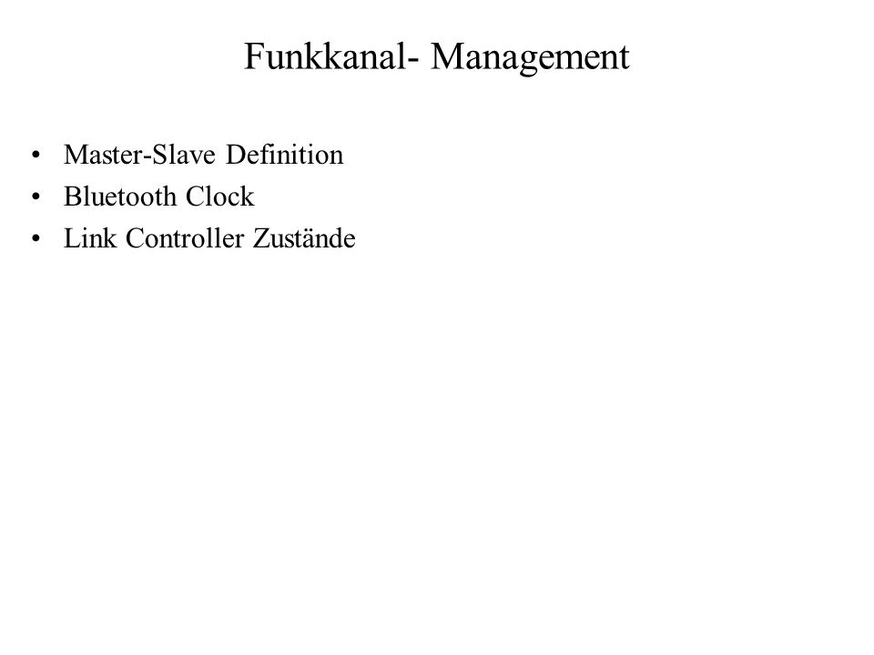 Funkkanal- Management