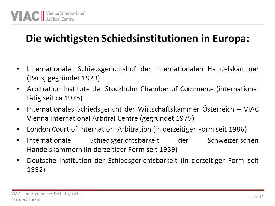 Die wichtigsten Schiedsinstitutionen in Europa: