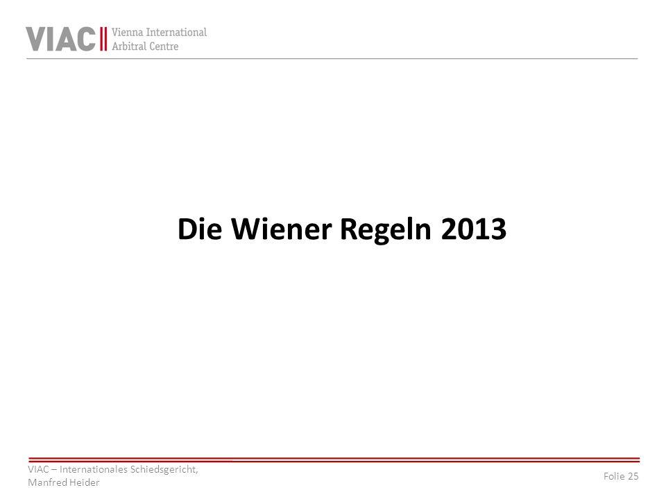 Die Wiener Regeln 2013