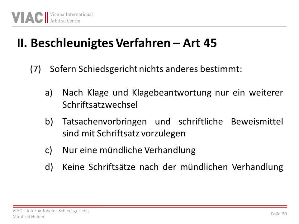 II. Beschleunigtes Verfahren – Art 45