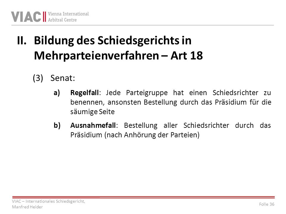 Bildung des Schiedsgerichts in Mehrparteienverfahren – Art 18