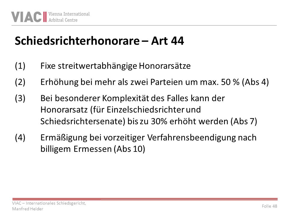 Schiedsrichterhonorare – Art 44