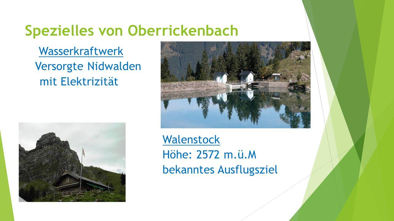 Spezielles von Oberrickenbach