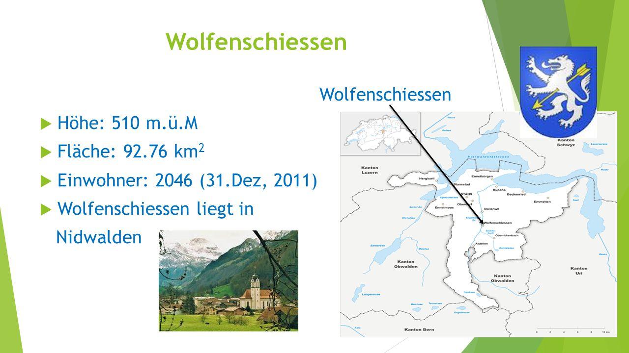 Wolfenschiessen Wolfenschiessen Höhe: 510 m.ü.M Fläche: 92.76 km2