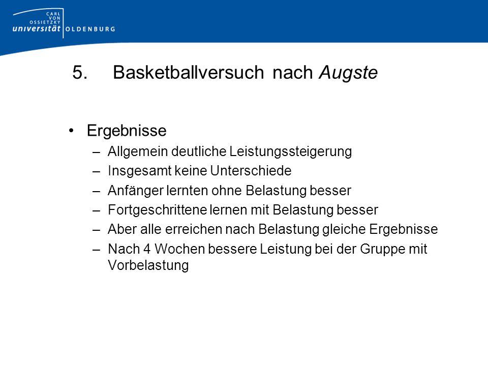 5. Basketballversuch nach Augste