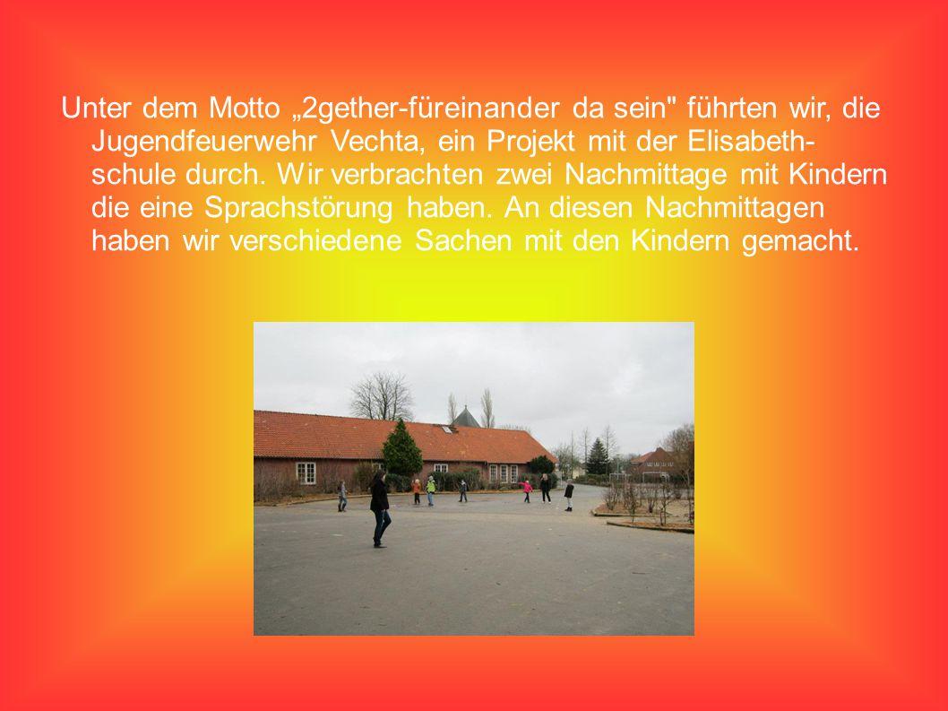 """Unter dem Motto """"2gether-füreinander da sein führten wir, die Jugendfeuerwehr Vechta, ein Projekt mit der Elisabeth- schule durch."""